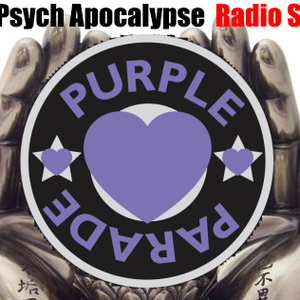Purple Heart Parade / Pre L'pool Psych Fest Special) The Psych Apocalypse Radio Show Sept 10th 2014