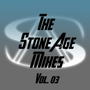 The Stone Age Mixes - Vol 03