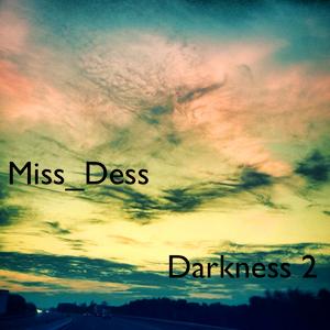 Miss_Dess@Darkness 2