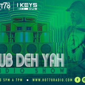 Dub Deh Yah Hot78 Radio 2/3/2020 por I Keys Dub