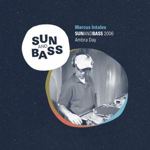 Marcus Intalex - Ambra Day @ SUNANDBASS 2006