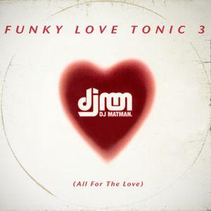 Funky Love Tonic 3