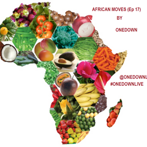 AFRICAN MOVES (Ep 17)