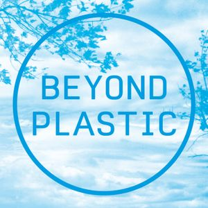 Beyond Plastic — Podcast 02