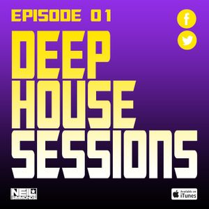 Deep House Sessions #001 - Mixed by Neil Simmonds
