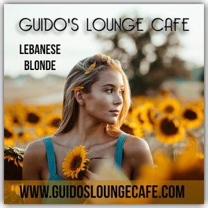 Guido's Lounge Cafe Broadcast 0340 Lebanese Blonde (20180907)