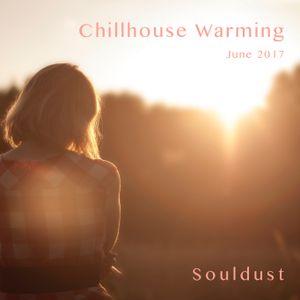 Chillhouse Warming - June 2017