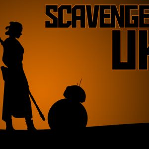 Scavenger UK Podcast - Episode 6