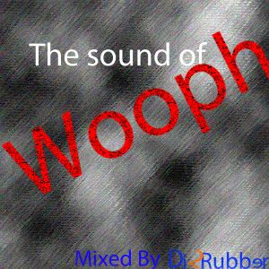 DJ 2Rubber - The Sound Of Wooph (Mixtape)