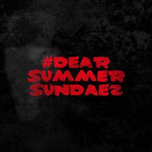 #DearSummerSundaez IV (Afro SoX x Missin Lync)