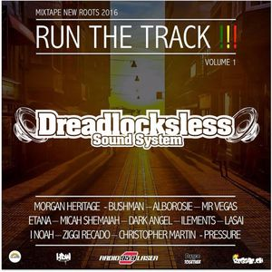 "Mixtape ""RUN THE TRACK"" Vol.1 mixed by Dreadlocksless Sound"
