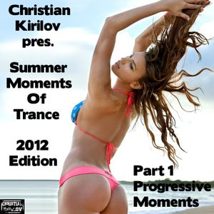 Summer Moments Of Trance 2012 Edition - Part 1 - Progressive Moments