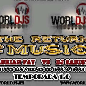 The return of music (especial cierre 1ª temporada con DJ Stragos)