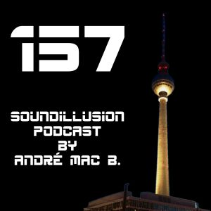 157 Soundillusion - 05.2017 - House - Podcast by André Mac B.