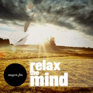 Relax The Mind Radio Show 004 - mixed by Derek