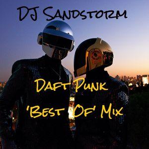 DJ Sandstorm - Daft Punk 'Best Of' Mix (25 minutes of electro funk)