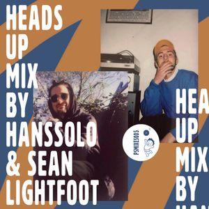 PSMIXESOO5: Heads Up by HANSSOLO & Sean Lightfoot