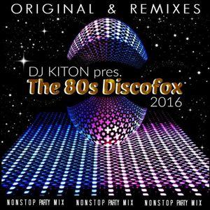The 80s Discofox (Original & Remixes).. Pop Music Zone with DJ KITON