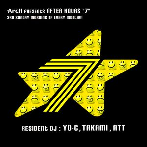 """20120617ArcH presents AFTER HOURS""""7""""@ArcH"""