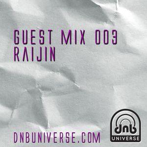 Guest Mix 003 - Raijin