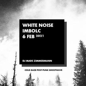 White Noise - Imbolc - Februar 2021