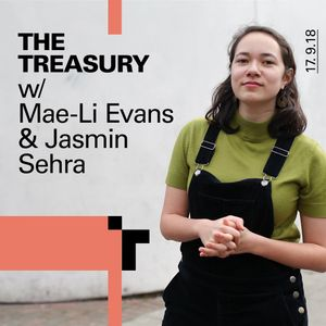 The Treasury- Mae-Li Evans + Jasmin Sehra 18 September 2018