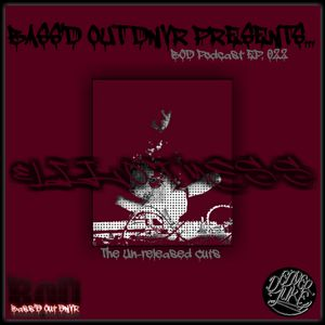 BOD Podcast 022 - Elliot Mess (Gun Man Un-released Cuts)