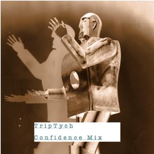 TripTych - Confidence Mixtape