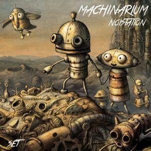 Noistation - Machinarium (Set)