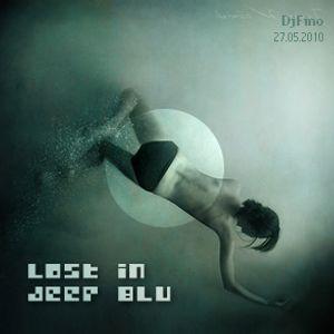 Lost in deep blu