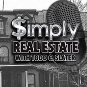 Simply Real Estate with Todd C. Slater