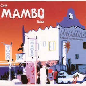 Cafe Mambo Ibiza-The 10th Anniversary Album Disc 1