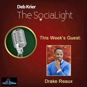 Guest: Drake Reaux, social media expert and founder of Influence Media.