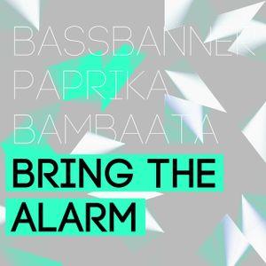 Bring the Alarm