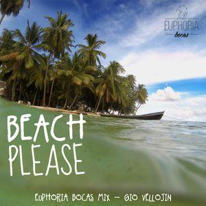 Beach Please (Euphoria Bocas Mix) - Gio Vellojin