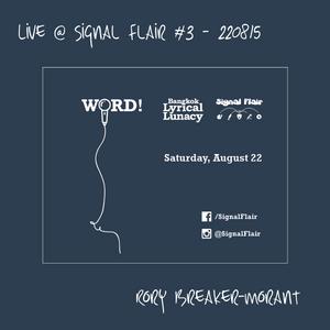 Live @ Signal Flair #3 - WORD! - 220815 @ Pick Me Up, Bangkok