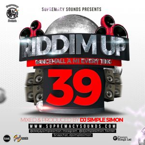 Riddim Up 39 - Dancehall a Mi Everything by Supremacy Sounds