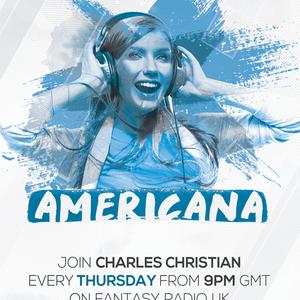 Americana Show With Charles Christian - July 23 2020 www.fantasyradio.stream