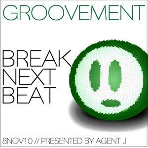 GROOVEMENT // Break Next Beat / 08NOV10