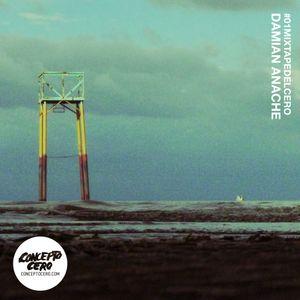 Mixtape Del Cero 01 - Damian Anache