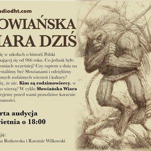 Słowiańska Wiara Dziś (Odcinek 4)