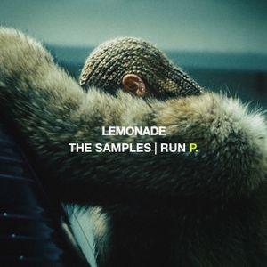 Lemonade: The Samples | Run P.