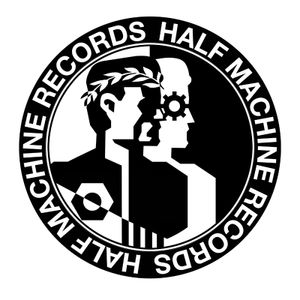 Half Machine Podcast 005