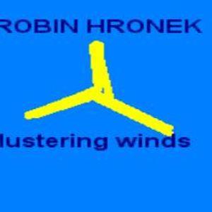 ROBIN HRONEK - Blustering Winds