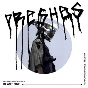 Blast One – Preshes Podcast # 5