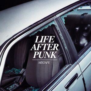 Life After Punk Mixtape