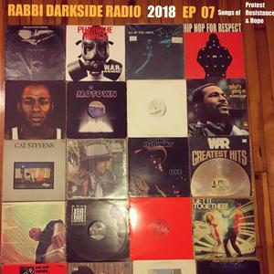 Rabbi Darkside Radio 2018: Episode 7 - Songs of Protest, Resistance & Hope