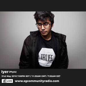 SGCR Radio Show #68 - 31.05.2018 Episode ft. Iyer (Phyla)
