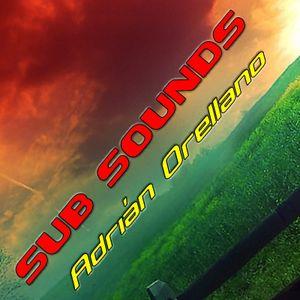 Adrián Orellano Pres. Sub Sounds 011
