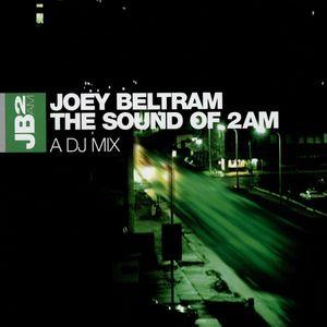 Joey Beltram Sound of 2AM